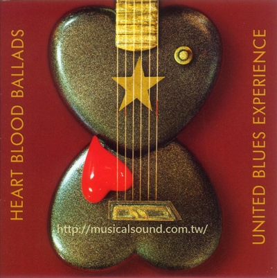 UNITED BLUES EXPERIENCE HEART BLOOD BALLADS--樂音唱片行