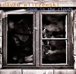 David Wilczewski - Room In The Clouds